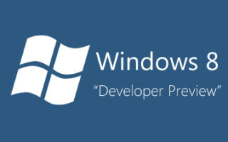 Windows 8 - Developer Preview